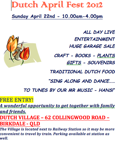 Aprilfest 2012 this Sunday 22 April – Dutch Australian